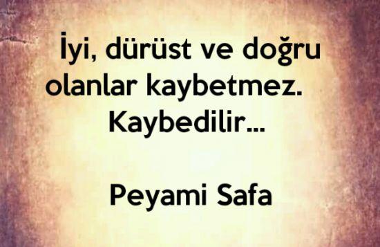 """""""Gut, ehrlich und gerecht verlieren Sie nicht. Verlieren Sie!"""" Peyami Safa   – Ünlü Kişi Mesajları"""