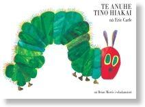 Te+Anuhe+Tino+Hiakai+(The+Very+Hungry+Caterpillar+Maori+edition)