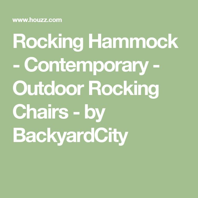 Rocking Hammock - Contemporary - Outdoor Rocking Chairs - by BackyardCity