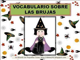 .::Un mundo de pequeñas cosas::.: 253.- Vocabulario sobre brujas