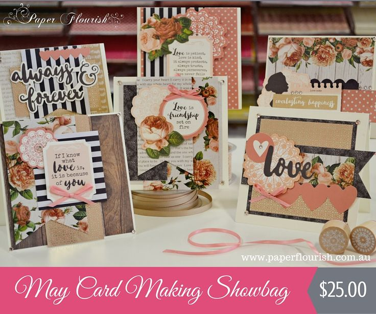 May Card Making Showbag - $25.00  Card Making Showbags are available monthly, just $25.00 and you get everything you need to make 6 cards with envelopes, all you need extra is glue and scissors :). The showbags come with full colour images of the cards to make, visit http://www.paperflourish.com.au/showbags.html to purchase.