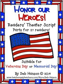 Honor Our Heroes: Readers' Theater Script for Veterans Day or Memorial Day  (includes the script for 27 readers and a follow up worksheet that is similar to an anticipation guide)  $