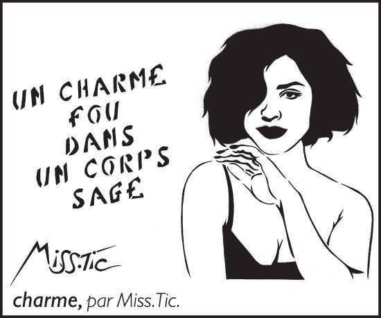 """""""un charme fou dans un corps sage"""" @Miss.Tic"""