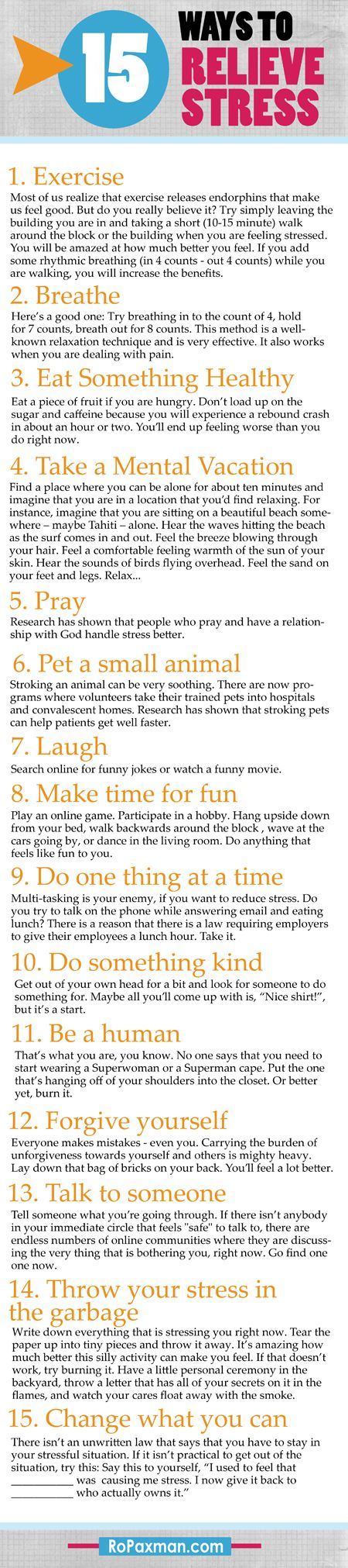 15 Ways to Relieve Stress -- if there is no cure, sometimes doing a million little things can add up and make life bearable