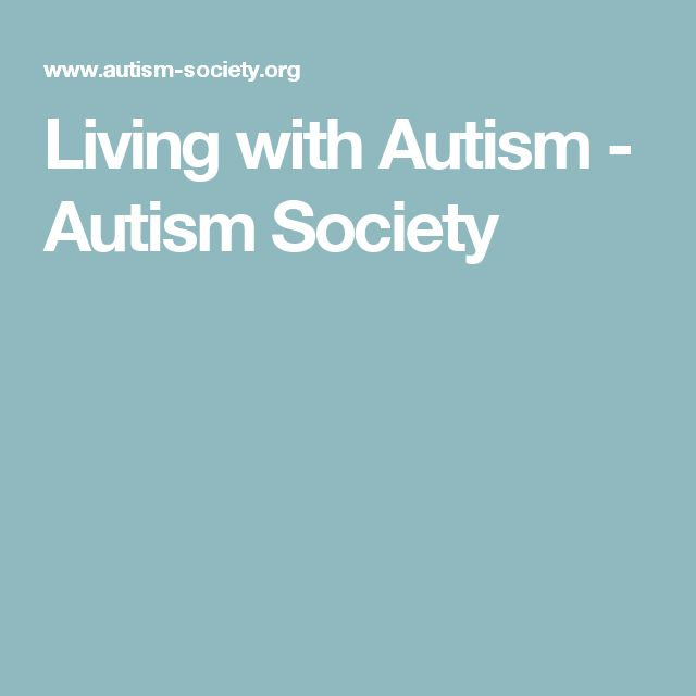 Living with Autism - Autism Society