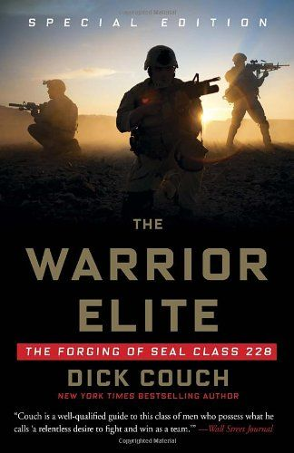 81 best books images on pinterest book show bushcraft and camping the warrior elite the forging of seal class 228 by dick couch us navy fandeluxe Gallery