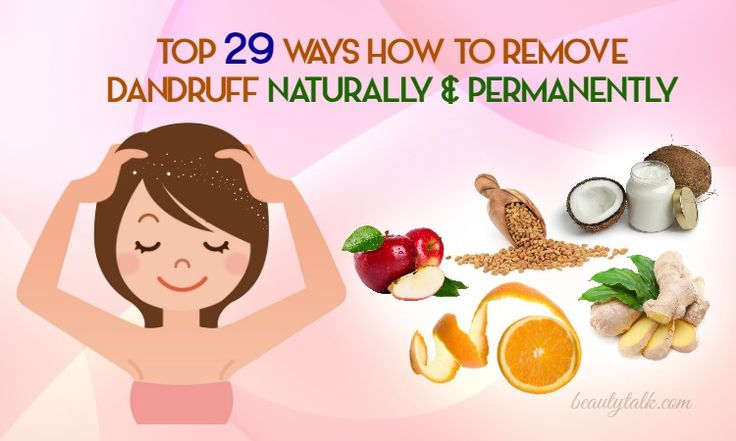 How to remove dandruff? Here are 29 simple methods and remedies to remove this hair problem naturally and permanently.