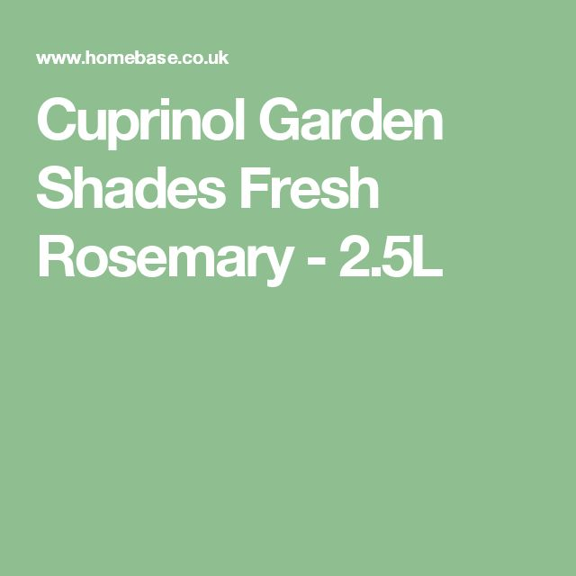 Cuprinol Garden Shades Fresh Rosemary - 2.5L