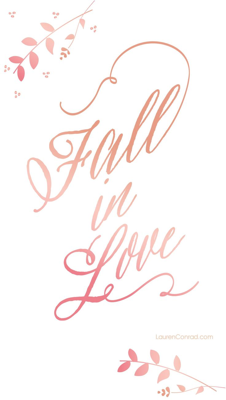 Fall in Love iPhone Wallpaper - LaurenConrad.com