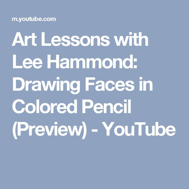 29 best lee hammond images on pinterest how to draw colored art lessons with lee hammond drawing faces in colored pencil preview youtube fandeluxe Choice Image