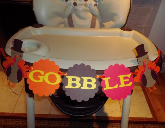 Thanksgiving GOBBLE banner, Thanksgiving holiday, fall decoration, high chair banner, happy birthday, happy thanksgiving, turkey day,