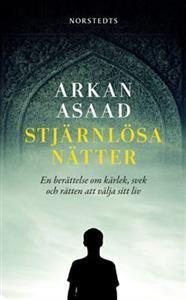 http://www.adlibris.com/se/organisationer/product.aspx?isbn=9113035657 | Titel: Stjärnlösa nätter : en berättelse om kärlek, svek och rätten att välja sitt liv - Författare: Arkan Asaad - ISBN: 9113035657 - Pris: 44 kr
