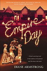 Empire Day by Diane Armstrong - we love having Diane here to teach about historical fiction.