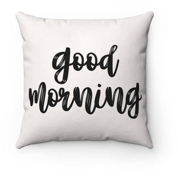 Good Morning Greige Farmhouse Throw Pillow ($25) ❤ liked on Polyvore featuring home, home decor, throw pillows, decorative pillows, home & living, home décor, silver, country home decor, country accent pillows and country themed home decor