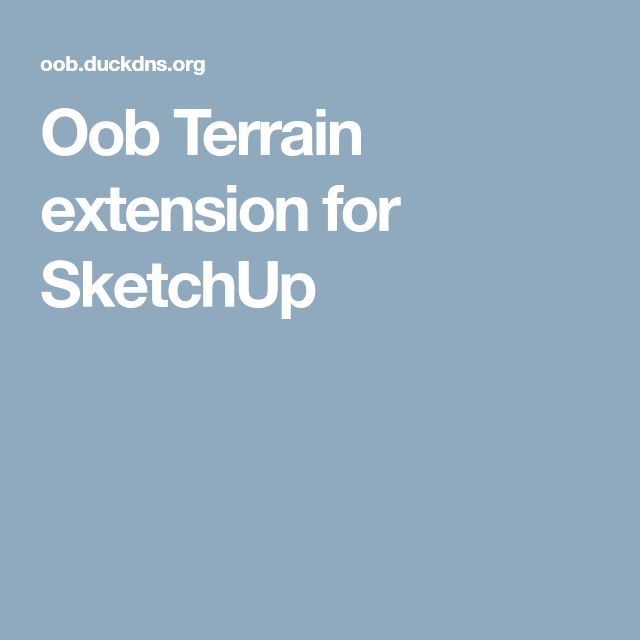 Oob Terrain extension for SketchUp