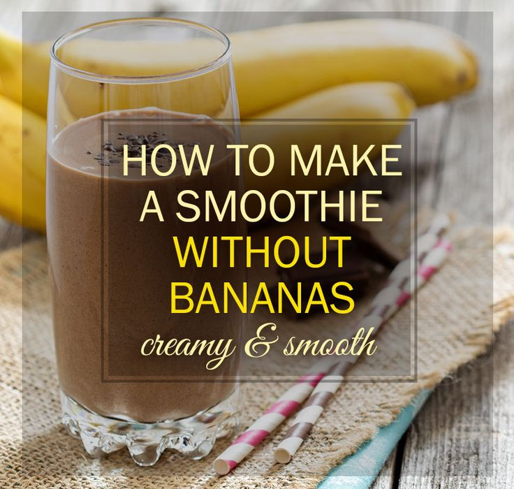 Great How-To!  Suggestions for substitutions of bananas in smoothies and explanation of what each adds - texture, sweetness, creaminess...