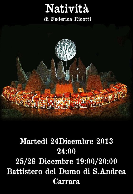 Natività di Federica Ricotti  Carrara Sabato 28 Dicembre 2013