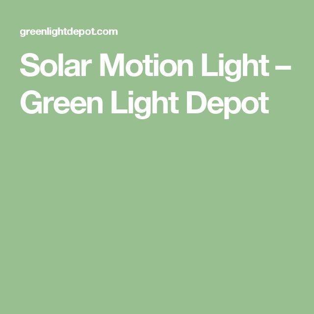 Solar Motion Light – Green Light Depot