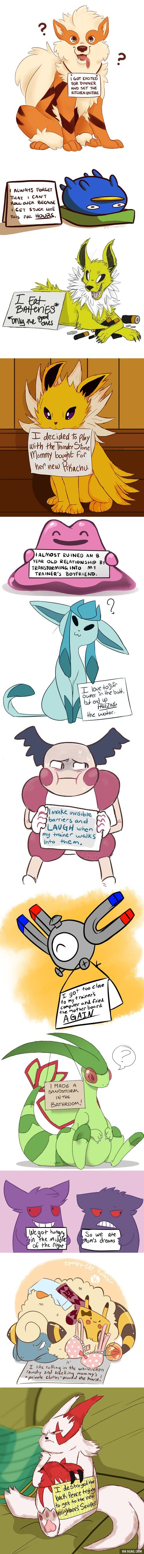 Pokemon have problems too.Their not robots.LOLOLOLOLOLOLOLOLOLOLOLOLOLOLOLOLOLOLOLOLOLOL.LIKE AND FOLLOW ME IF YOU THINK THIS IS FUNNY.
