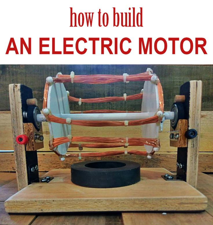 Follow these steps to build an electric motor.