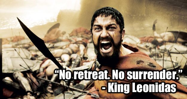 300 (2006)   22 Of The Most Powerful Quotes Of OurTime
