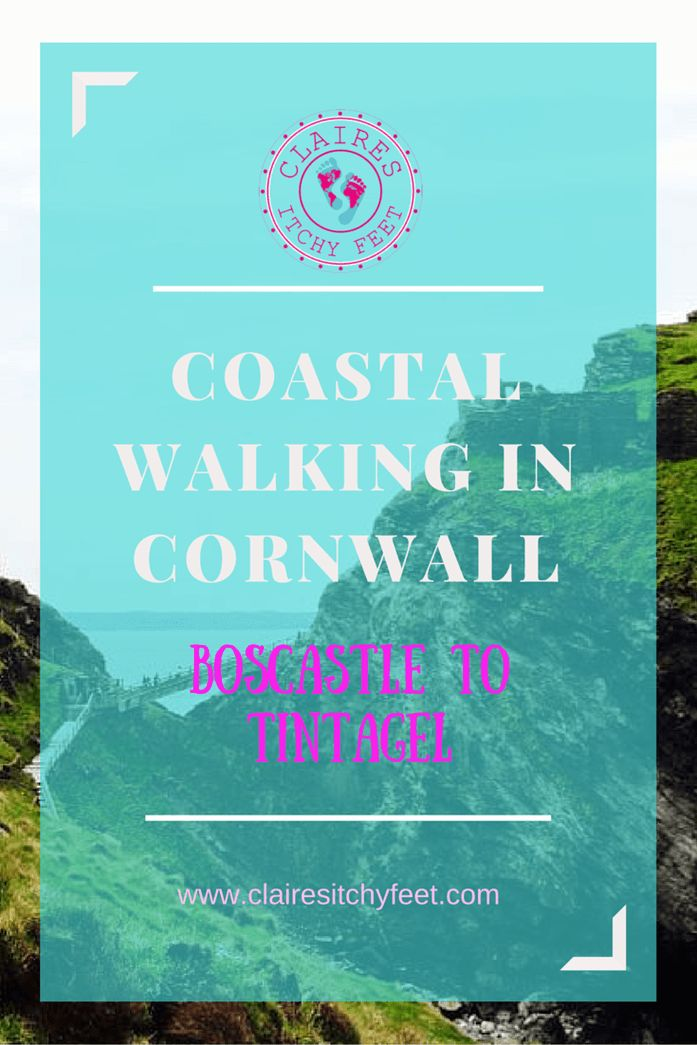 Coastal Walking in Cornwall- Boscastle to Tintagel