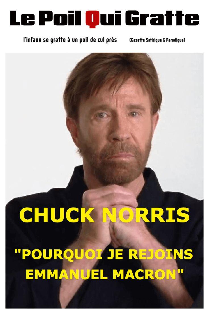 [LPQG Niouzes] Chuck Norris: Pourquoi je rejoins Emmanuel Macron