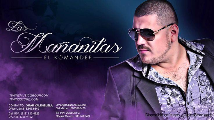 El Komander - Las Mañanitas (Disponible en Itunes) (+playlist)