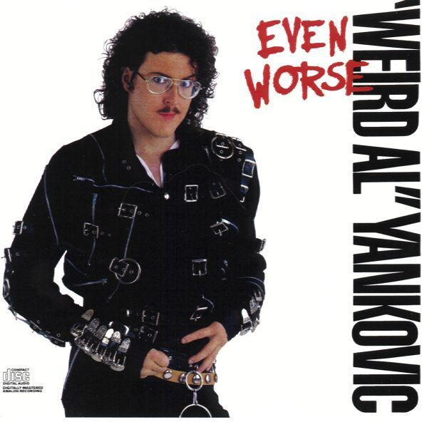Weird Al Yankovic - Even Worse