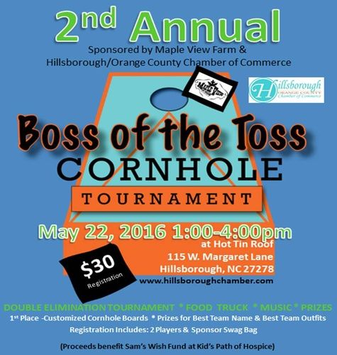 2nd Annual Boss of the Toss Corn Hole Tournament by Maple View Farm - May 22, 2016 - Hillsborough/Orange County Chamber of Commerce, NC