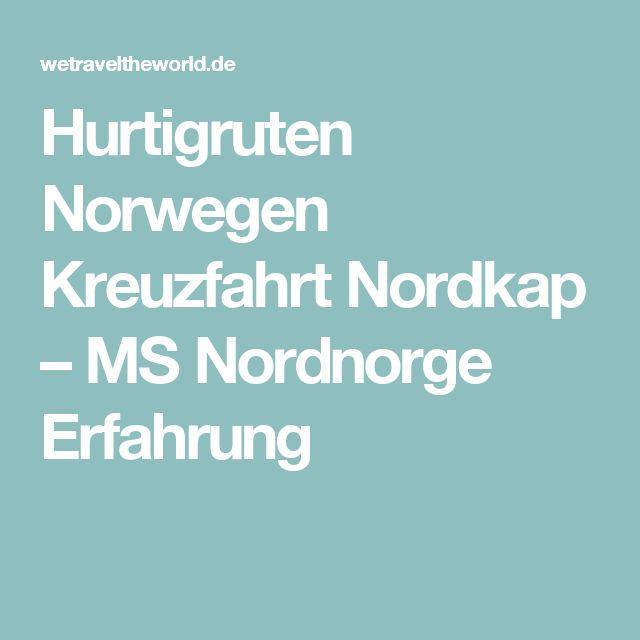 Hurtigruten Norwegen Kreuzfahrt Nordkap – MS Nordnorge Erfahrung