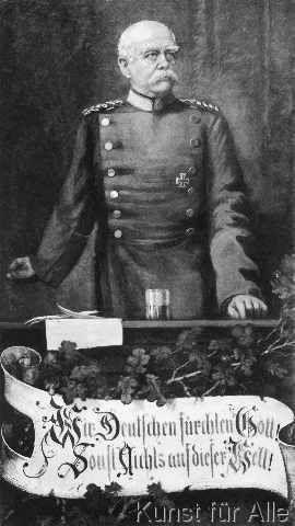 Otto von Bismarck - Wir Deutsche fürchten Gott, sonst nichts auf dieser Welt!