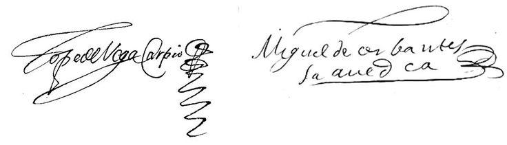 Firmas de Félix Lope de Vega y Carpio y de Miguel de Cervantes y ...
