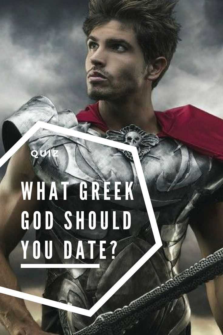 The gods of ancient Greece are known for their distinct personas and hunky bodies. Which God stands closest to your heart? Take the Quiz and find out which immortal man you should date!