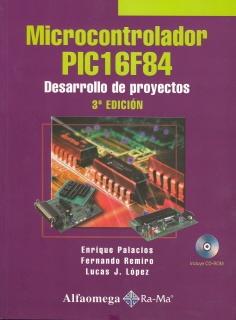 Título: Microcontrolador PIC16F84 / Solicite el material por este código: TJ223.P76P3