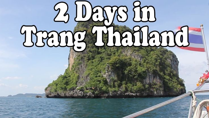 Trang Thailand: 2 Days in Trang. Islands, Beaches, Markets and Thai Stre...