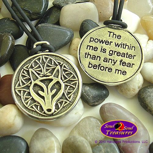 "Celtic WOLF PENDANT ""The power within me is greater than any fear before me"" 2"