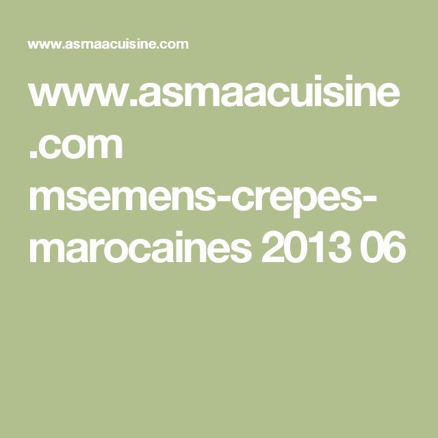 www.asmaacuisine.com msemens-crepes-marocaines 2013 06