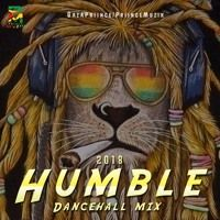 GazaPriince - Humble Dancehall Mix 2018 [Alkaline,Vybz Kartel,Charly Black & More] @GazaPriiinceEnt by 🇬🇾Priince Muzik🇬🇾 on SoundCloud