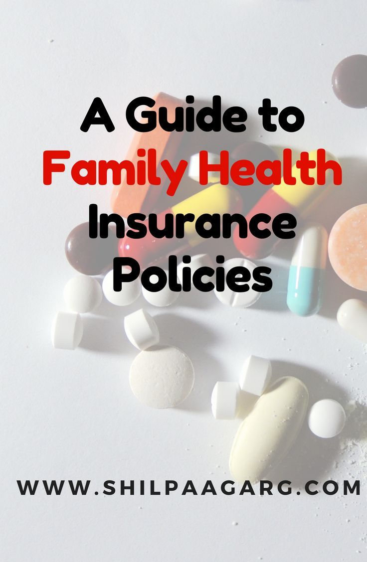 A Guide To Family Health Insurance Policies Family Health