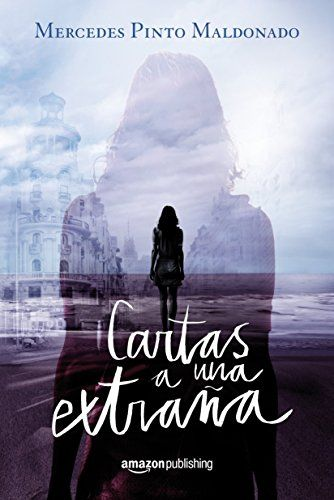 Cartas a una extraña (Parte 1) de Mercedes Pinto Maldonado https://www.amazon.es/dp/B01BWM6YCC/ref=cm_sw_r_pi_dp_zE0Nxb02QHEP5