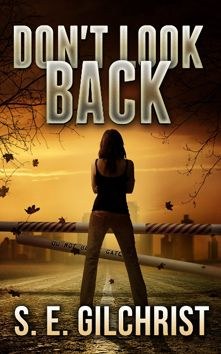 Don't Look Back by S.E. Gilchrist; Indie Published