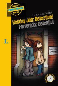 Holiday Job: Detective! - Ferienjob: Detektiv!-Buch mit MP3-CD