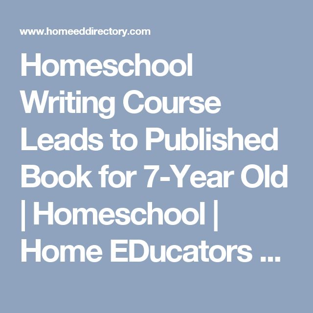 Stunning Homeschool Writing Course Leads to Published Book for Year Old Homeschool Home