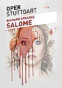 """Oper Stuttgart: """"Salome"""" von Richard Strauss"""