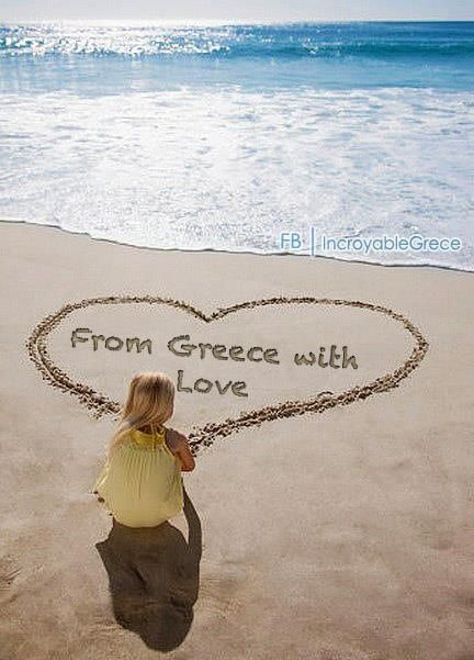 From Greece, with Love. Http://www.facebook.com/incroyablegrece