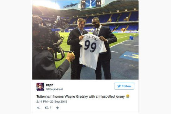 Wayne Gretzky got a Tottenham jersey with his name misspelled.