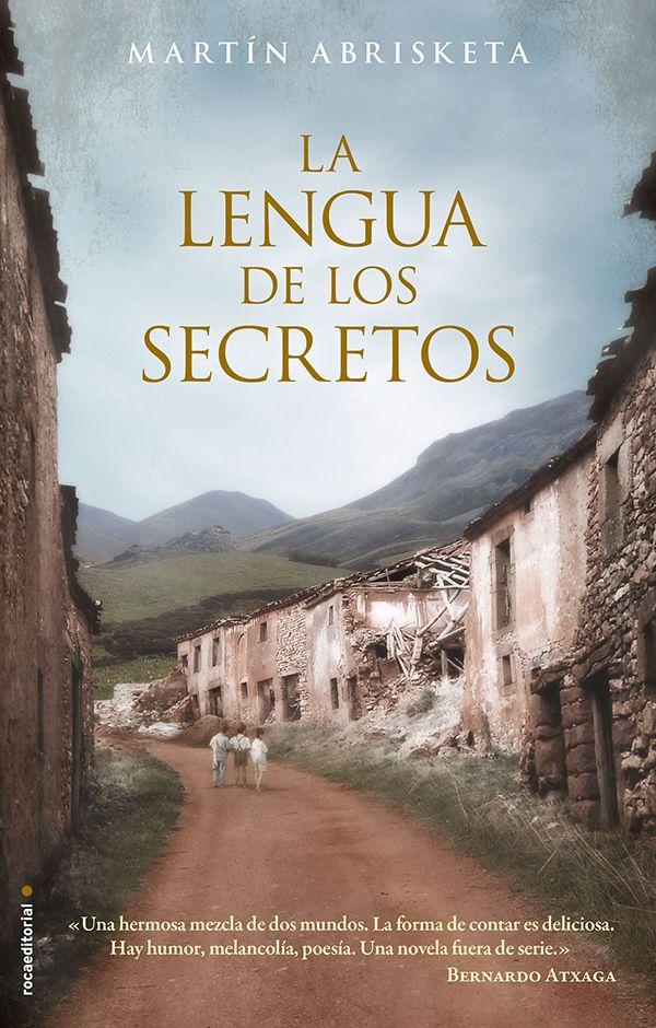 """Abrisketa, Martín. """"La lengua de los secretos"""". Barcelona: Roca, 2015. Encuentra este libro en la 5ª planta: 860-31""""19""""ABR"""