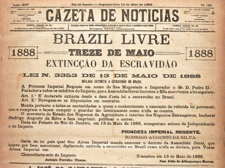 14.05.1888_Edição do jornal A Gazeta de Notícias publica a Lei que extingue a escravidão no Brasil. (Lei Áurea - 13 de maio de 1888)