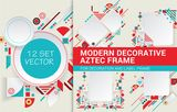 Set Modern vector aztec frame for material design